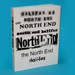 The North End, vol. 2 Edition of 10, 300 pages, 2007